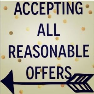 Other - Accepting reasonable offers.